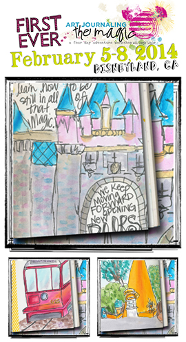 Art Journaling the Magic Retreat @ Disneyland