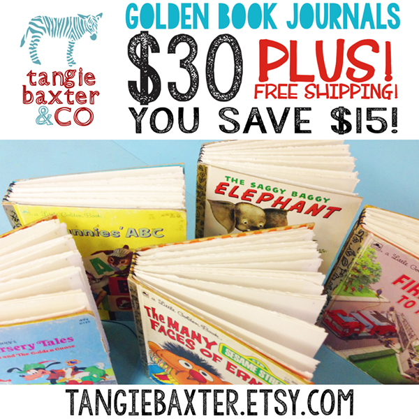 We're having a HUGE sale on Dave's awesome, CUSTOM Golden Book Journals in our Etsy shop! This is a CRAZY deal, you save $15 and it won't last long! Hurry and grab your favorite Golden Book cover before they are gone and he'll make it just for you! http://tangiebaxter.etsy.com/